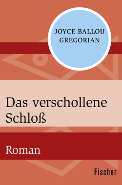 Das verschollene Schloß von Götting,  Waltraud, Gregorian,  Joyce Ballou