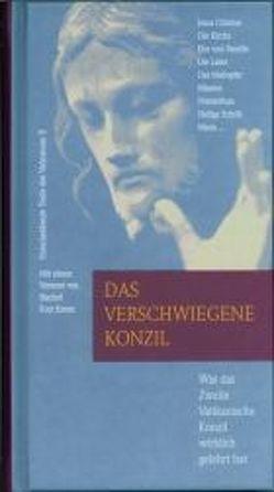 Das verschwiegene Konzil von Krenn,  Kurt, Schmid,  Werner