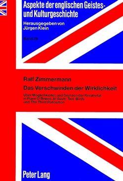 Das Verschwinden der Wirklichkeit von Zimmermann,  Ralf