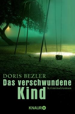Das verschwundene Kind von Bezler,  Doris