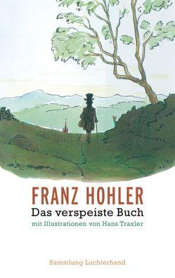 Das verspeiste Buch von Hohler,  Franz