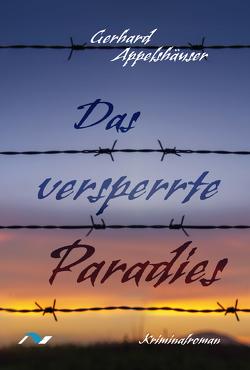 Das versperrte Paradies von Appelshäuser,  Gerhard