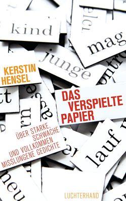 Das verspielte Papier von Hensel,  Kerstin
