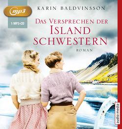 Das Versprechen der Islandschwestern von Baldvinsson,  Karin, Günther,  Elisabeth