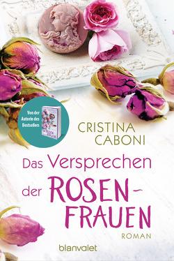Das Versprechen der Rosenfrauen von Caboni,  Cristina, Ickler,  Ingrid