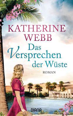 Das Versprechen der Wüste von Schröder,  Babette, Volk,  Katharina, Webb,  Katherine