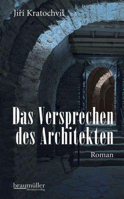 Das Versprechen des Architekten von Hansen-Löve,  Julia, Kratochvil,  Jiri, Rothmeier,  Christa