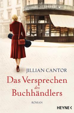 Das Versprechen des Buchhändlers von Cantor,  Jillian, Fahrner,  Stefanie