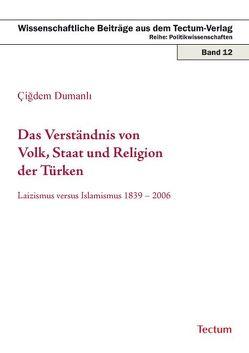 Das Verständnis von Volk, Staat und Religion der Türken von Dumanli,  Cigdem