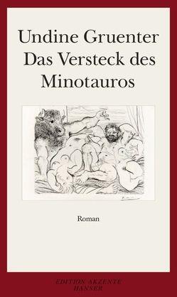 Das Versteck des Minotauros von Gruenter,  Undine