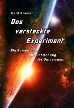 Das versteckte Experiment von Kramer,  Gerd