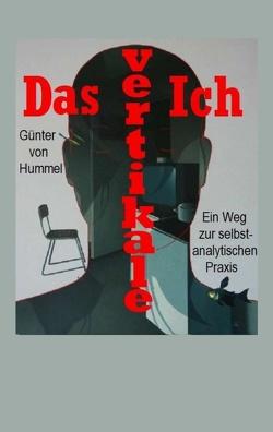 Das vertikale Ich von von Hummel,  Günter
