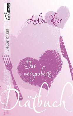 Das verzauberte Diätbuch von Klier,  Andrea