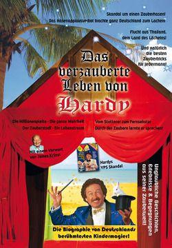 Das verzauberte Leben von Hardy von Smutny,  Erhard