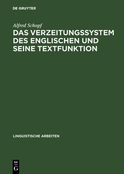 Das Verzeitungssystem des Englischen und seine Textfunktion von Schöpf,  Alfred