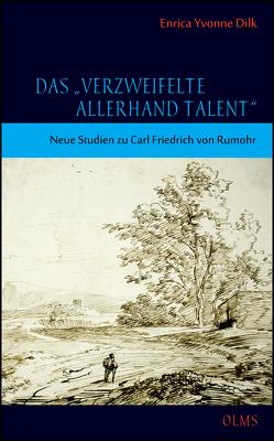 """Das """"verzweifelte allerhand Talent"""" von Dilk,  Enrica Yvonne"""