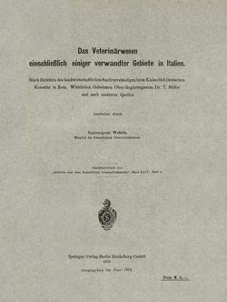 Das Veterinärwesen einschließlich einiger verwandter Gebiete in Italien von Wehrle,  Klaus