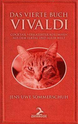 Das Vierte Buch Vivaldi von Sommerschuh,  Jens-Uwe