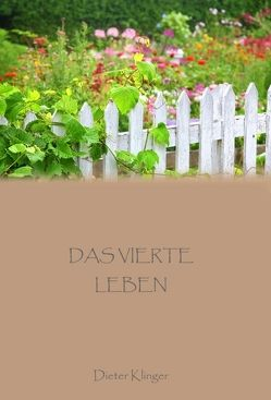 Das vierte Leben von Klinger,  Dieter