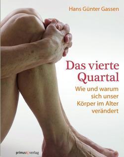 Das Vierte Quartal von Gassen,  Hans Günter