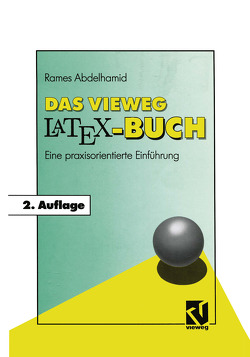 Das Vieweg LATEX-Buch von Abdelhamid,  Rames