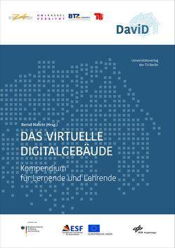Das virtuelle Digitalgebäude von Mahrin,  Bernd
