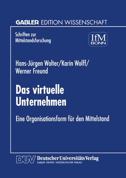 Das virtuelle Unternehmen von Wolter,  Hans-Jürgen