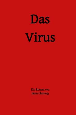 Das Virus von Hartung,  János