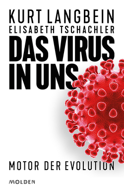 Das Virus in uns von Elisabeth,  Tschachler, Langbein,  Kurt