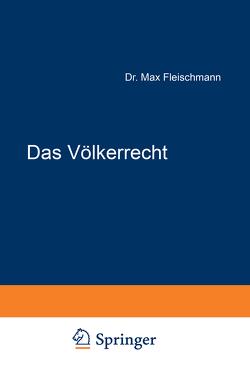 Das Völkerrecht von Fleischmann,  Max, Liszt,  Franz von