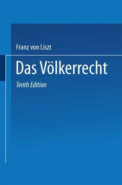 Das Völkerrecht von List,  F. von