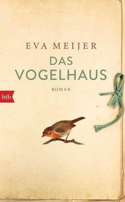 Das Vogelhaus von Ehlers,  Hanni, Meijer,  Eva