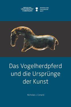 Das Vogelherdpferd und die Ursprünge der Kunst von Conard,  Nicholas J.