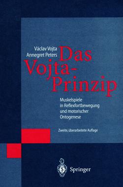 Das Vojta-Prinzip von Peters,  Annegret, Vojta,  Vaclav