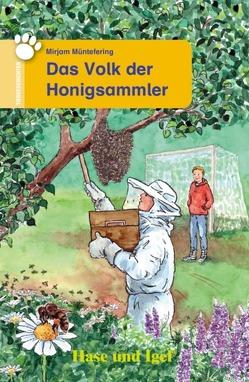 Das Volk der Honigsammler von Blancke-Dau,  Ursula, Müntefering,  Mirjam