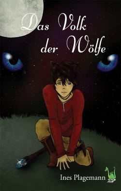 Das Volk der Wölfe von Plagemann,  Ines