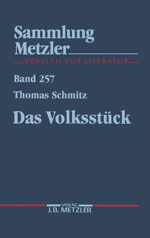 Das Volksstück von Schmitz,  Thomas