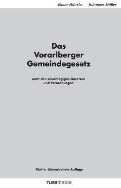 Das Vorarlberger Gemeindegesetz von Häusler,  Elmar, Mueller,  Johannes