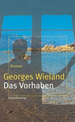 Das Vorhaben von Wieland,  Georges
