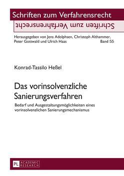 Das vorinsolvenzliche Sanierungsverfahren von Heßel,  Konrad-Tassilo