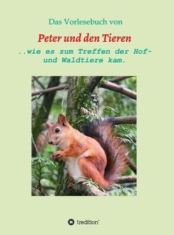 Das Vorlesebuch von Peter und den Tieren von Müller,  Manfred