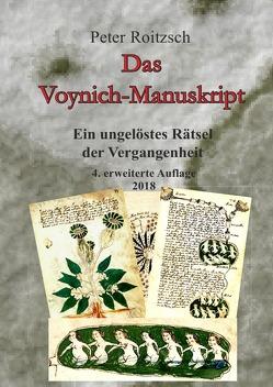 Das Voynich-Manuskript – Ein ungelöstes Rätesel der Vergangenheit – 3. Auflage 2017 von Roitzsch,  Peter