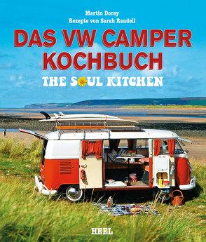 Das VW Camper Kochbuch von Dorey,  Martin, Martin Dorey,  Martin, Randell,  Sarah, Sarah Randell,  Sarah