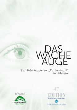 """Das wache Auge – Waldkindergarten """"Zauberwald"""" in Idstein von Schmitz,  Sonja"""