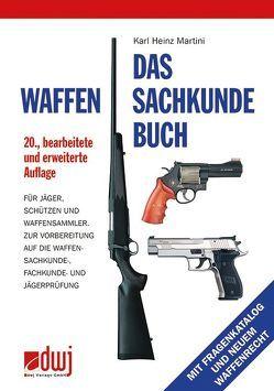 Das Waffensachkundebuch von Martini,  Karl Heinz