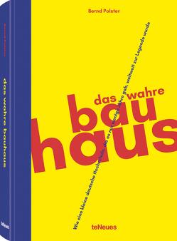 Das wahre Bauhaus von Polster,  Bernd