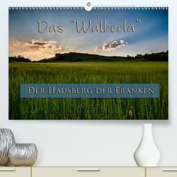 Das Walberla – Der Hausberg der Franken (Premium, hochwertiger DIN A2 Wandkalender 2021, Kunstdruck in Hochglanz) von Kulla,  Alexander