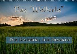 Das Walberla – Der Hausberg der Franken (Wandkalender 2018 DIN A2 quer) von Kulla,  Alexander