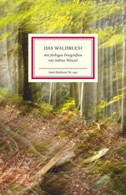 Das Waldbuch von Reiner,  Matthias, Sabine,  Wenzel