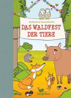 Das Waldfest der Tiere von Göpfert,  Lucie, Neuschaefer,  Katharina